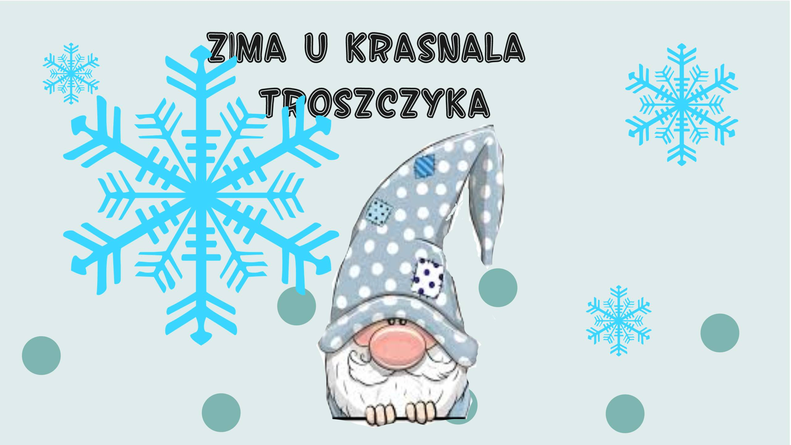 Logo informacyjne przedstawienia Zima u krasnala Troszczyka