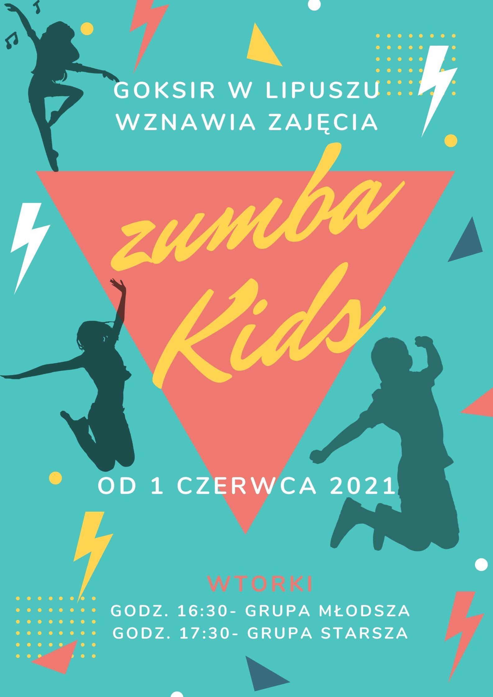 Goksir w Lipuszu wznawia zajęcia zumba kids od 1 czerwca 2021 wtorki godz. 16:30- grupa młodsza godz. 17:30 grupa starsza
