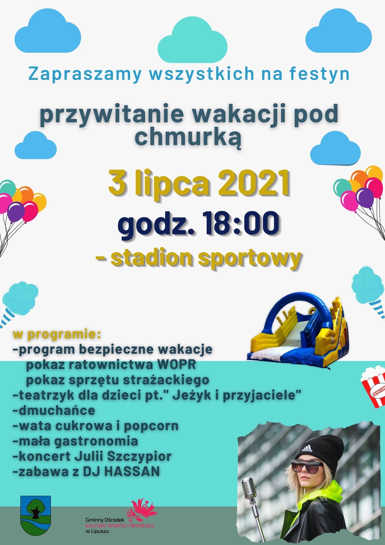 Przywitanie wakacji pod chmurką 3 lipca 2021 godz.18:00 stadion sportowy