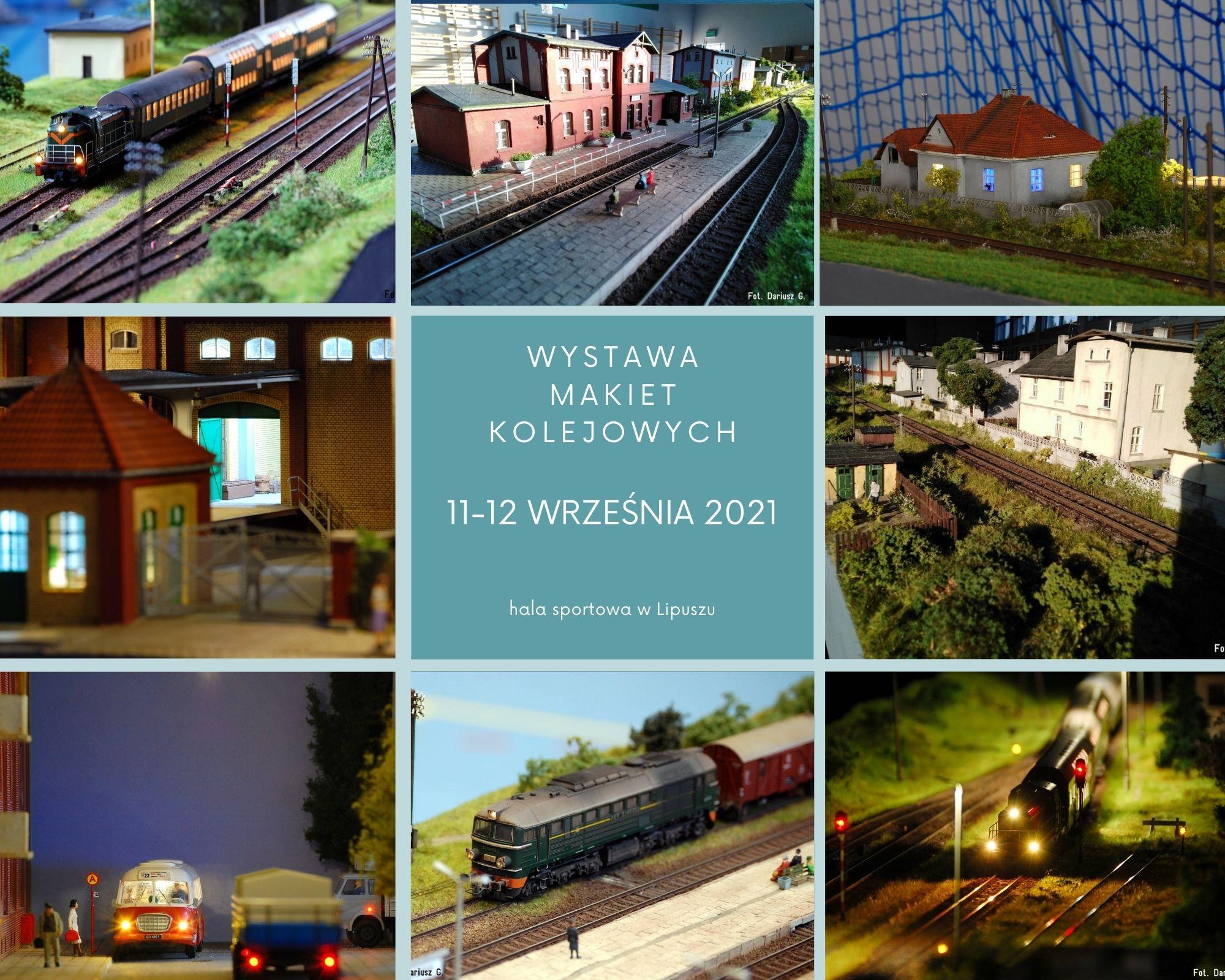 Wystawa makiet kolejowych 11-12 września 2021 hala sportowa w Lipuszu
